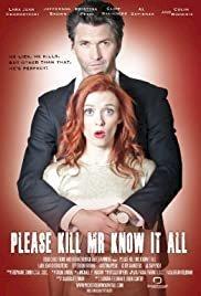 Please Kill Mr. Know It All - Movie Poster