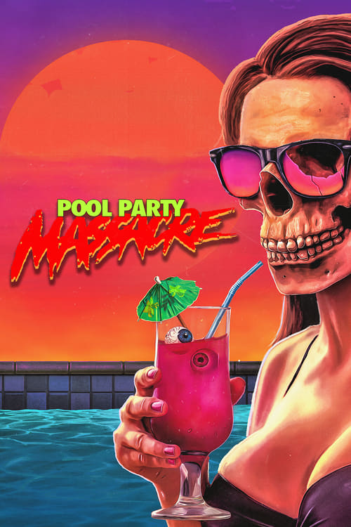 Pool Party Massacre - Movie Poster