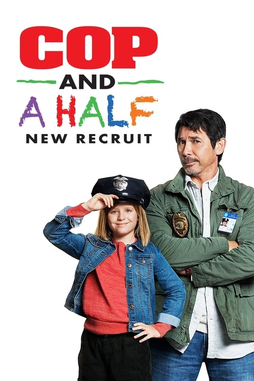 Cop and a Half: New Recruit - Movie Poster