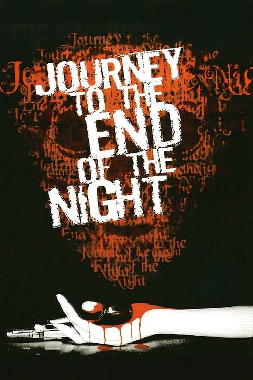 Journey to the End of the Night - Movie Poster