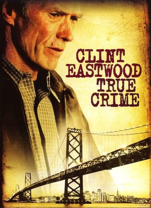 True Crime - Movie Poster