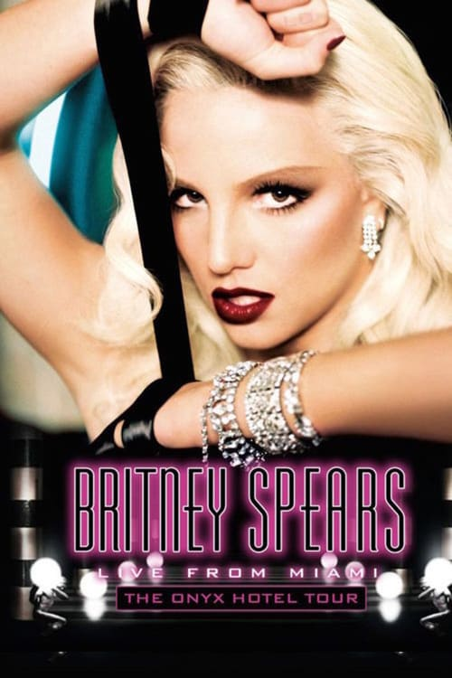 Britney Spears: Live from Miami - Movie Poster
