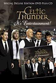 Celtic Thunder: It's Entertainment! - Movie Poster
