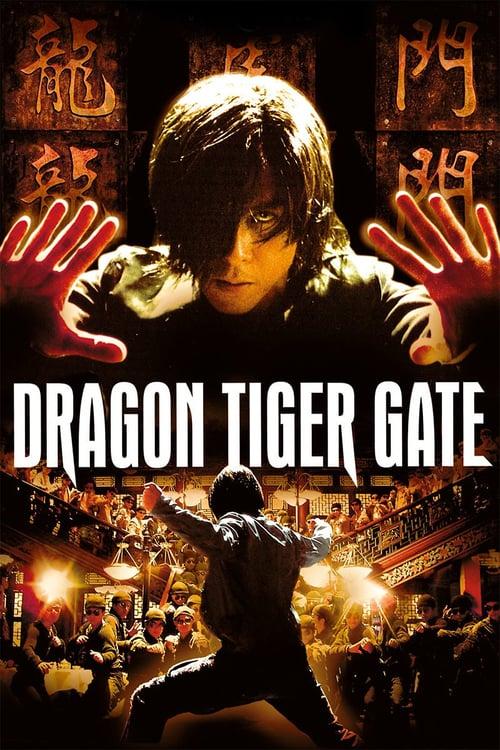 Dragon Tiger Gate - Movie Poster