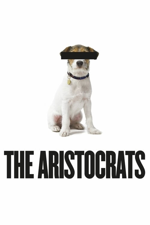 The Aristocrats - Movie Poster