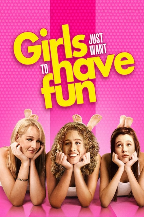 Girls Just Want to Have Fun - Movie Poster