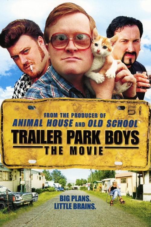 Trailer Park Boys: The Movie - Movie Poster