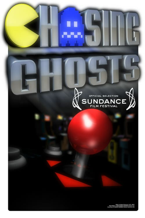 Chasing Ghosts: Beyond the Arcade - Movie Poster