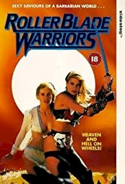 Roller Blade Warriors: Taken by Force - Movie Poster