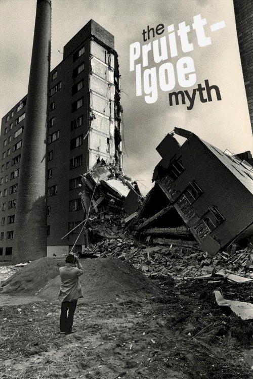 The Pruitt-Igoe Myth - Movie Poster