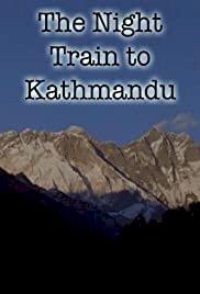 The Night Train to Kathmandu - Movie Poster