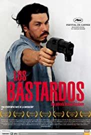 Los bastardos - Movie Poster