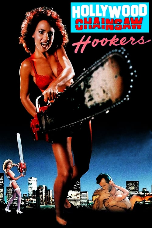 Hollywood Chainsaw Hookers - Movie Poster