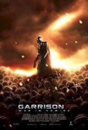 Garrison7: War Is Coming - Movie Poster