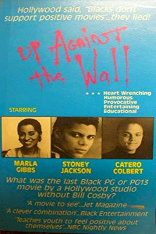 Up Against the Wall - Movie Poster