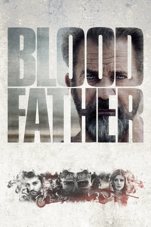 Blood Father - Movie Poster