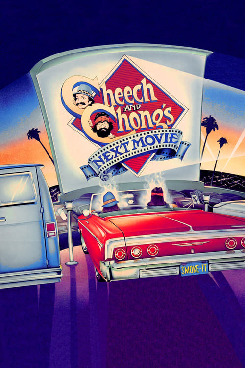 Cheech & Chong's Next Movie - Movie Poster