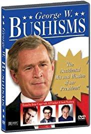 Bushisms - Movie Poster