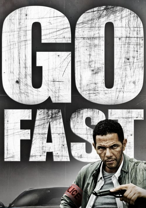 Go Fast - Movie Poster