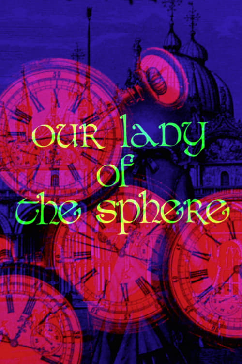 Our Lady of the Sphere - Movie Poster
