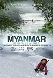 Myanmar: Bridges to Change - Movie Poster