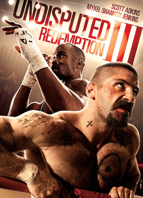 Undisputed III: Redemption - Movie Poster