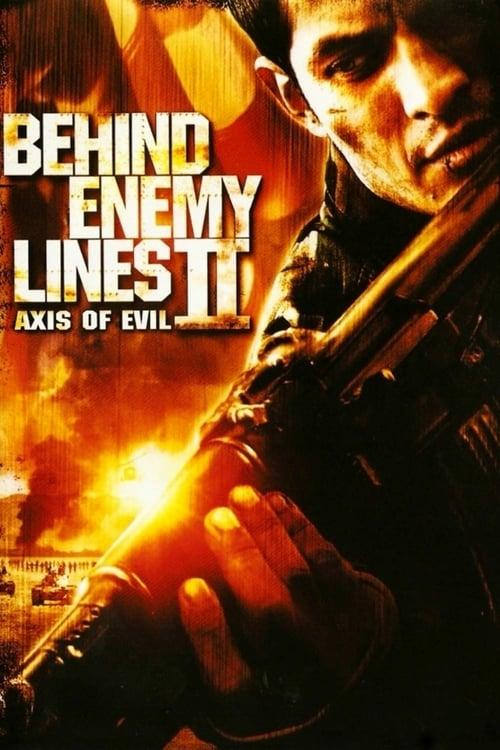Behind Enemy Lines II: Axis of Evil - Movie Poster
