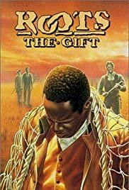 Roots: The Gift - Movie Poster