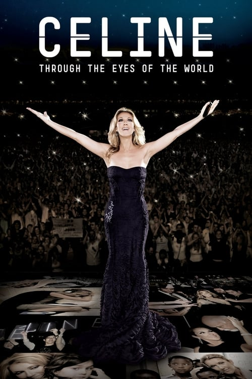 Celine: Through the Eyes of the World - Movie Poster