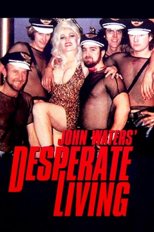 Desperate Living - Movie Poster