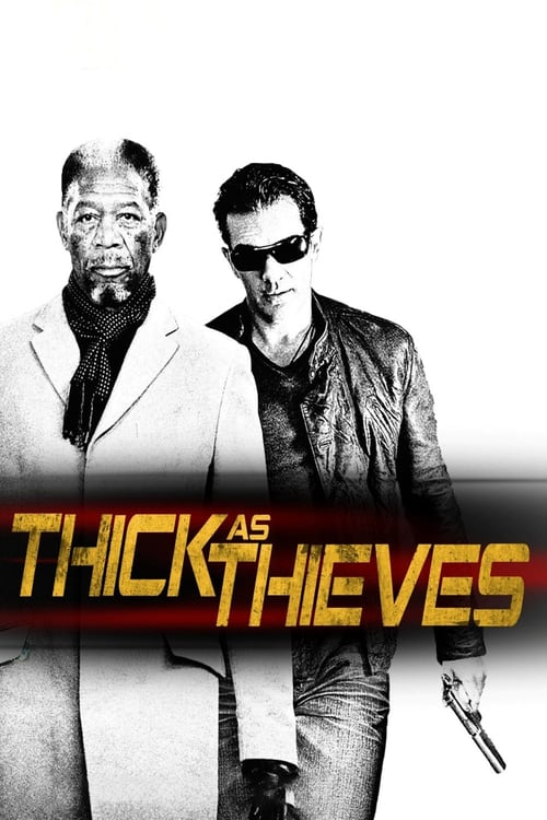 Thick as Thieves - Movie Poster