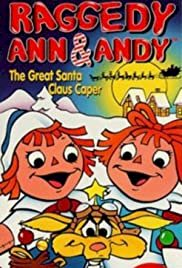 Raggedy Ann & Andy: The Great Santa Claus Caper - Movie Poster