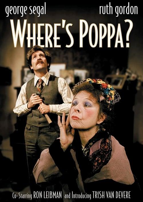 Where's Poppa? - Movie Poster