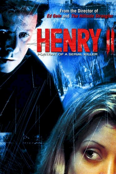 Henry: Portrait of a Serial Killer, Part 2 - Movie Poster