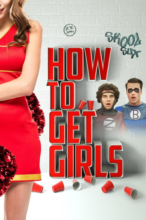 How to Get Girls - Movie Poster