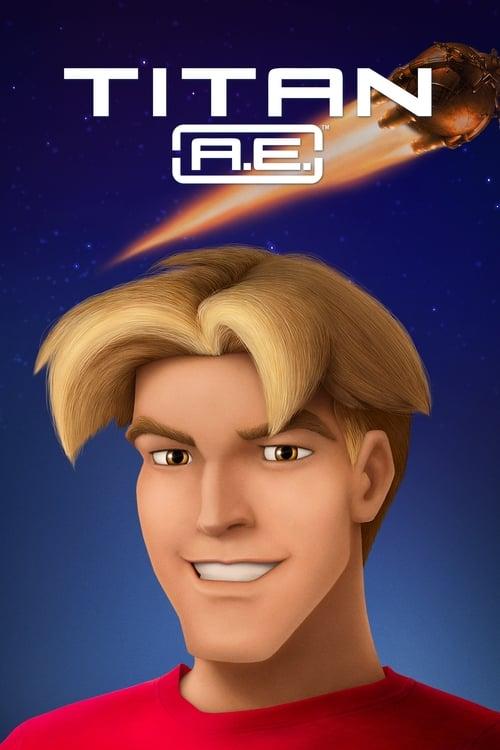 Titan A.E. - Movie Poster