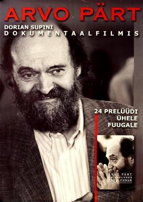 Arvo Pärt: 24 Preludes for a Fugue - Movie Poster