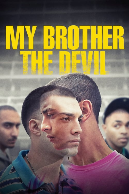 My Brother the Devil - Movie Poster