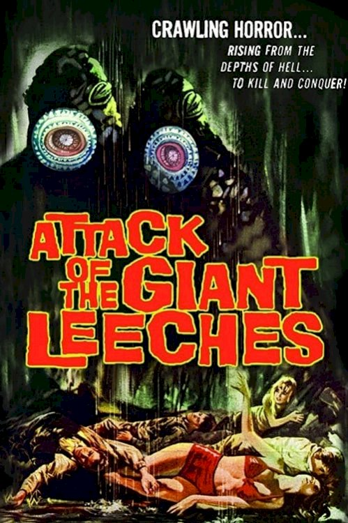 Attack of the Giant Leeches - Movie Poster