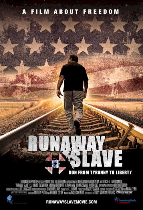 Runaway Slave - Movie Poster