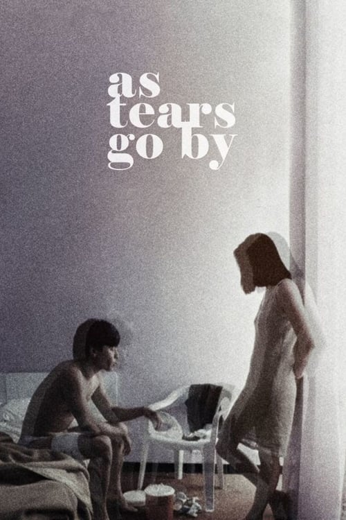 As Tears Go By - Movie Poster