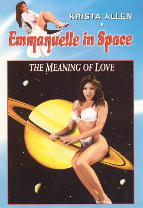 Emmanuelle in Space 7: The Meaning of Love - Movie Poster