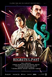 Regrets of the Past: A Star Wars Story - Movie Poster