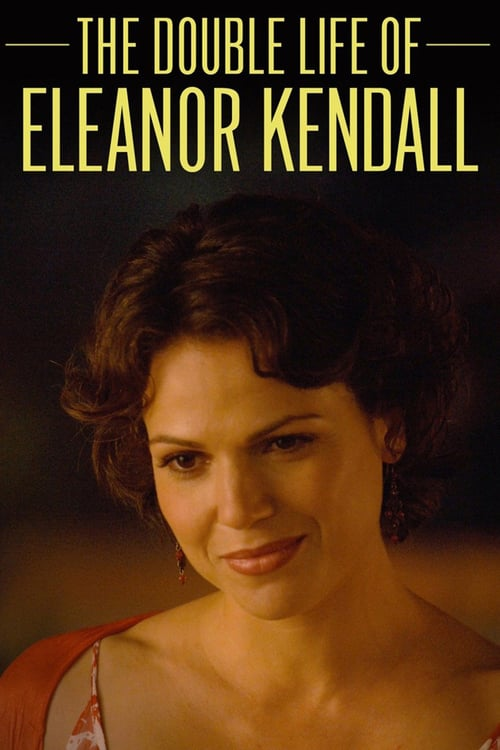 The Double Life of Eleanor Kendall - Movie Poster