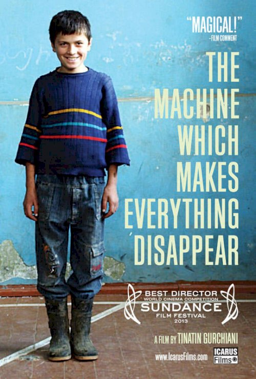 The Machine Which Makes Everything Disappear - Movie Poster