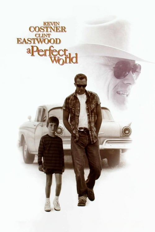 A Perfect World - Movie Poster