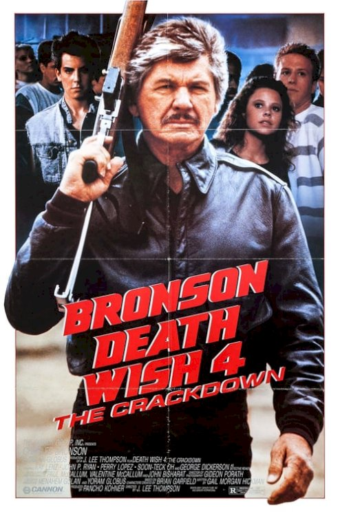 Death Wish 4: The Crackdown - Movie Poster