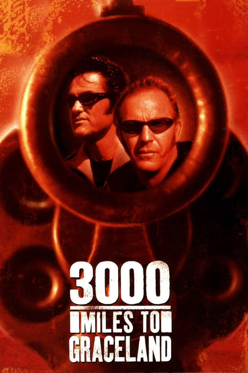 3000 Miles to Graceland - Movie Poster