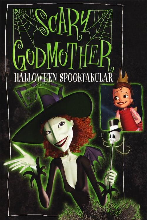 Scary Godmother: Halloween Spooktakular - Movie Poster