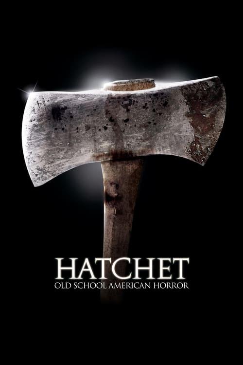 Hatchet - Movie Poster
